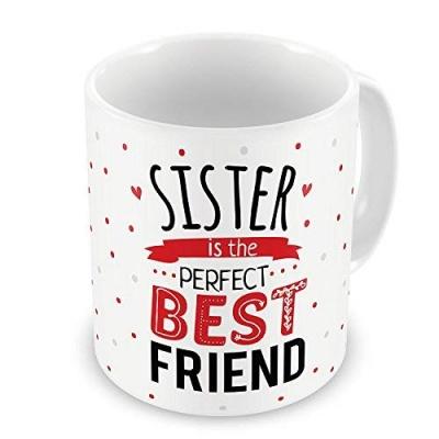 Beautiful White Sister is The Perfect Best Friend Coffee Mug Gift for Raksha Bandhan